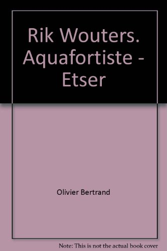 rik-wouters-aquafortiste-etser-catalogue-raisonne