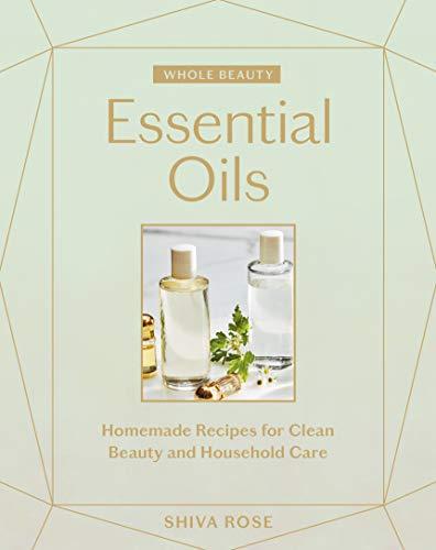 Whole Beauty: Essential Oils