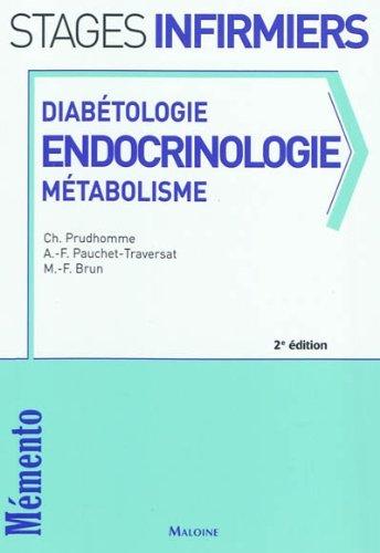 Diabétologie, endocrinologie, métabolisme