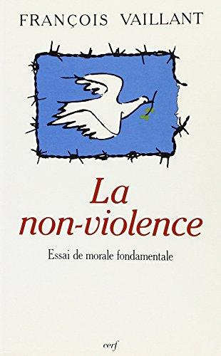 La non-violence par François Vaillant