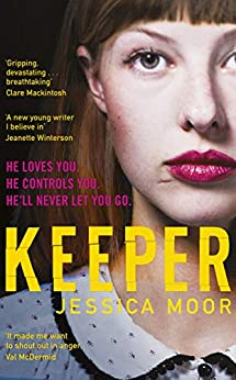Keeper: The Most Talked About Debut of 2020 by [Moor, Jessica]
