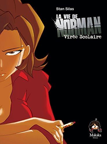 La vie de Norman - Tome 2 - Voyage Scolaire par Stan Silas