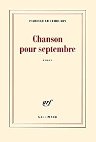 Chanson pour septembre par Isabelle Lortholary