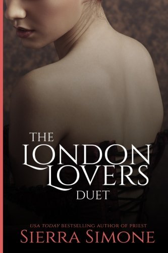 The London Lovers Duet by Sierra Simone (2015-12-16)
