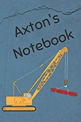 Axton's Notebook: Heavy Equipment Crane Cover 6x9
