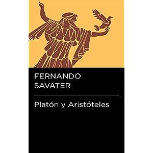 Platón y Aristóteles (Colección Endebate)