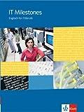 IT Milestones - Schülerbuch. Englisch für Computer- und IT-Berufe