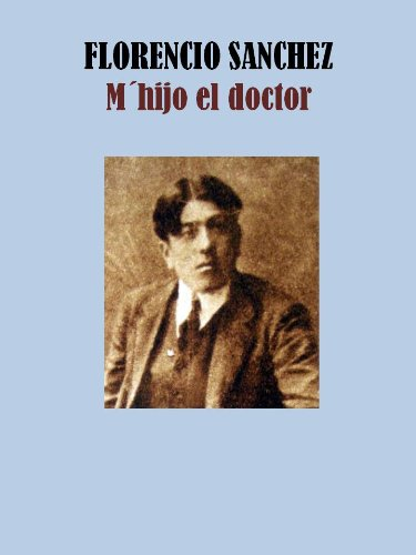 M´HIJO EL DOCTOR por FRANCISCO  SANCHEZ