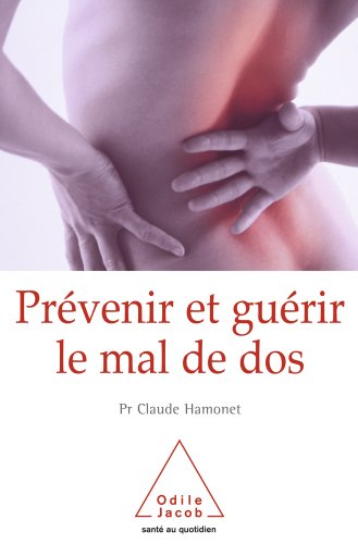 Prévenir et guérir le mal de dos