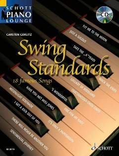 Firma Swing (SWING STANDARDS - arrangiert für Klavier - mit CD [Noten / Sheetmusic] aus der Reihe: SCHOTT PIANO LOUNGE)