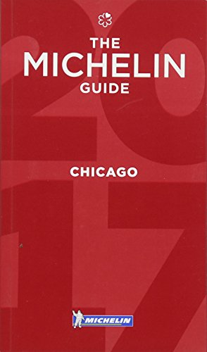 Michelin Guide Chicago 2017