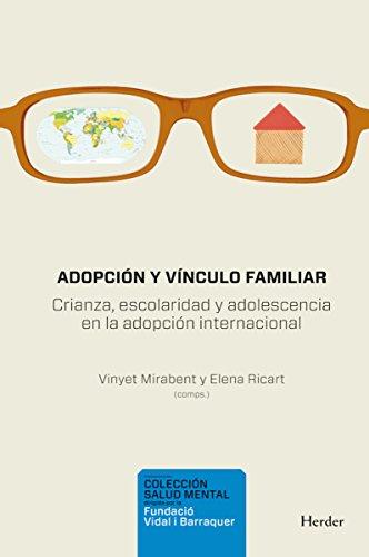 Adopción y vínculo familiar: Crianza, escolaridad y adolescencia en la adopción internacional (Salud Mental)