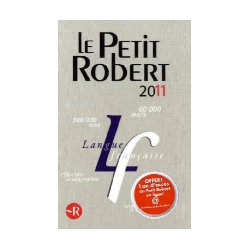 Le Petit Robert : Dictionnaire alphabétique et analogique de la langue française