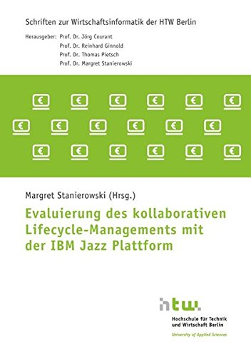 Evaluierung des kollaborativen Lifecycle-Managements mit der Ibm Jazz Plattform (Plattform -)
