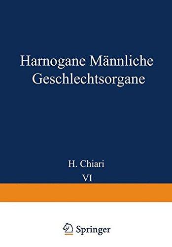 Harnorgane Männliche Geschlechtsorgane (Handbuch der speziellen pathologischen Anatomie und Histologie)