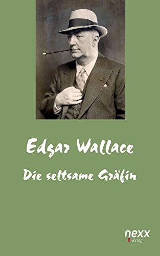 Die seltsame Gräfin (Edgar Wallace Reihe)