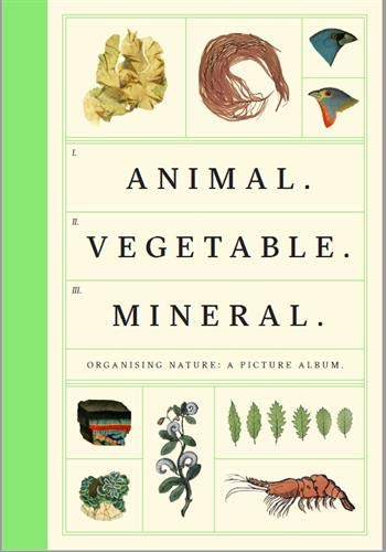 Animal-Vegetable-Mineral par Tim Dee