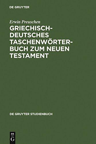 Griechisch-deutsches Taschenwörterbuch zum Neuen Testament (De Gruyter Studienbuch)
