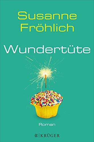 Wundertüte: Roman (Andrea Schnidt 8) (Ebook-fröhlich)