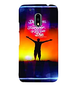 PrintVisa Quotes & Messages Dreams 3D Hard Polycarbonate Designer Back Case Cover for Motorola Moto G4 PLAY