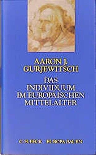 Das Individuum im europäischen Mittelalter
