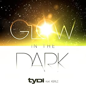 Glow in the Dark (Original)
