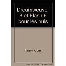 Dreamweaver 8 et Flash 8 pour les nuls