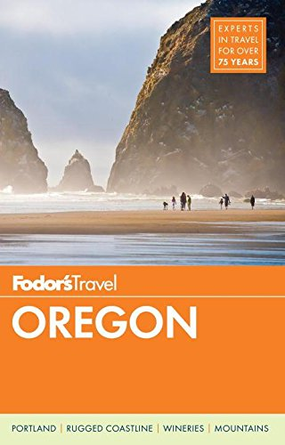 Fodor's Oregon (Full-color Travel Guide, Band 6)