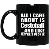 Designsify All I Care About Is Cestoball - 11 Oz Coffee Mug Taza de Café Negra de 33cl - Regalo para Cumpleaños, Aniversario, Día de Navidad o Día de Acción de Gracias
