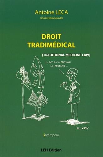 Droit tradimédical : (Traditional Medicine)
