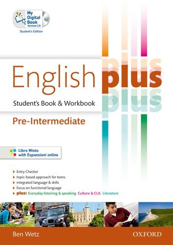 English plus. Pre-intermediate. Student's book-Workbook-My digital book. Per le Scuole superiori. Ediz. speciale. Con espansione online