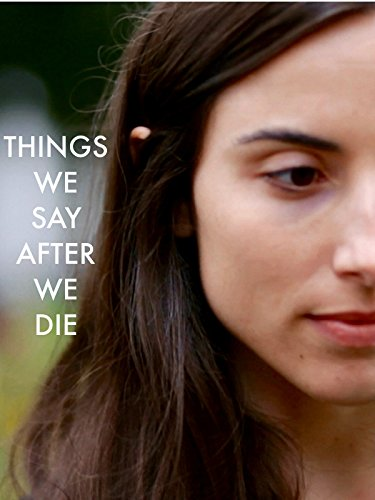 Things we say after we die
