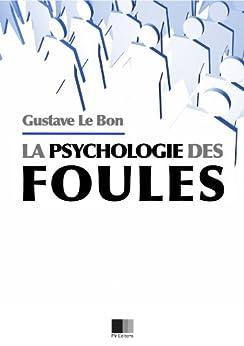 Psychologie des Foules par [Le Bon, Gustave]