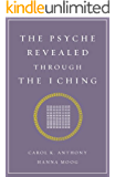 The Psyche Revealed Through The I Ching
