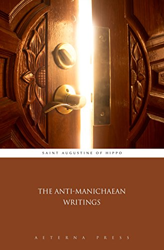 The Anti-Manichaean Writings (Illustrated) (English Edition) por Saint Augustine of Hippo