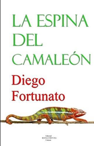 La espina del camaleón por Diego Fortunato