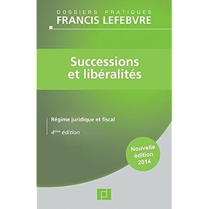 Successions et libéralités: Régime juridique et fiscal