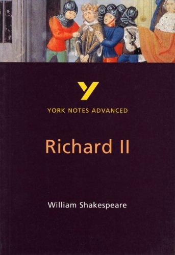 Richard II: York Notes Advanced