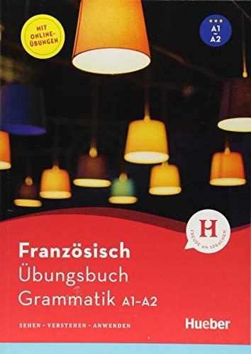 Französisch - Übungsbuch Grammatik A1-A2: Sehen - Verstehen - Anwenden / Buch