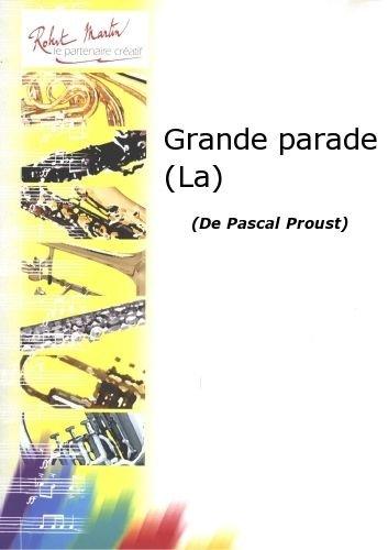 robert-martin-proust-p-perrier-m-grande-parade-la