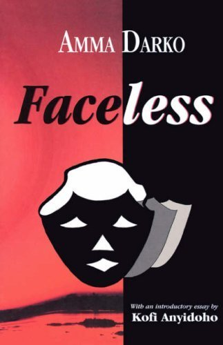 Faceless by Amma Darko (1996-01-01)