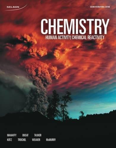 Chemistry: Human Activity, Chemical Reactivity (International Edition) (9780176684082)
