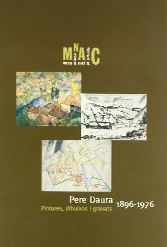 Descargar Libro Pere Daura 1896-1976. Pintures de Pierre Daura