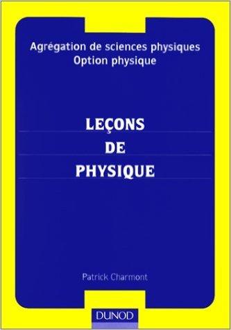Agrégation de sciences physiques, option physique, leçons de physique de Charmont ( 30 mai 2000 )