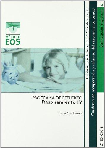 Razonamiento IV (Método EOS) por Carlos Yuste