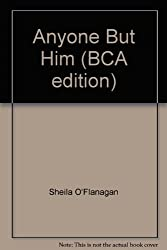 Anyone But Him (BCA edition)