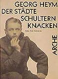 Der St?dte Schultern knacken: Bilder Texte Dokumente (Arche-Editionen des Expressionismus)