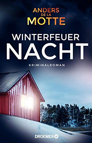 Winterfeuernacht: Kriminalroman