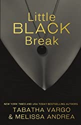 Little Black Break: Little Black Book #2 (Volume 2) by Tabatha Vargo (2016-03-04)