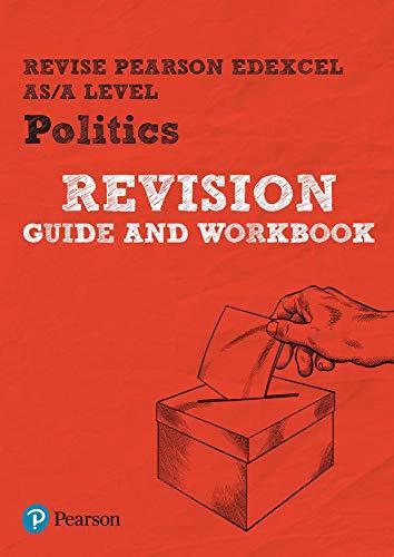 REVISE Edexcel AS/A Level Politics Revision Guide & Workbook (REVISE Edexcel GCE Politics 2017) (English Edition)